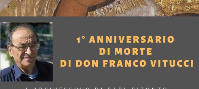 1° anniversario di morte ed Eucarestia in suffragio del caro Don Franco Vitucci